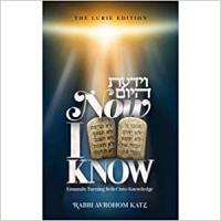 Now I Know / Rabbi Avrohom Katz