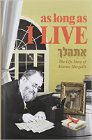 As Long As I Live: The Life Story of Aharon Margalit by Aharon Margalit