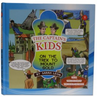 The Captain's Kids #1 - On The Trek To Mount Gold