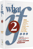 What If... Volume 2 By Rabbi Moshe Sherrow