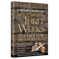 Laws of Daily Living:Three Weeks, Tishah B'Av, And Other Fasts