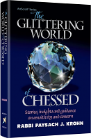 The Glittering World of Chessed By Rabbi Paysach Krohn