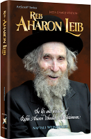 Reb Aharon Leib By Naftali Weinberger