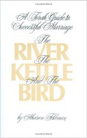 The River, the Kettle and the Bird by Aharon Feldman