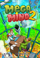 Mega Mind 2 by M. Safra Illustrated by Yaakov Hanon