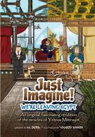 Just Imagine! - We're Leaving Egypt