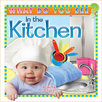 What Do You See in the Kitchen?