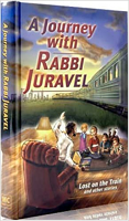 A Journey with Rabbi Juravel 1 - Lost on the Train & other stories