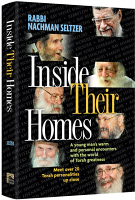 Inside Their Homes By Rabbi Nachman Seltzer