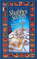 Shabbos Secrets Volume 1