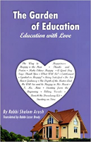 The Garden of Education - Education with Love Paperback  by Rabbi Shalom Arush