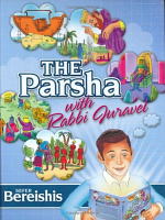 The Parsha with Rabbi Juravel - Bereishes