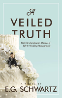 A Veiled Truth by Etka Gitel Schwartz