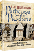 Pathways of the Prophets By Rabbi Yisroel Reisman