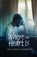 Where the Heart Is By Ruth Arieli Rapaport