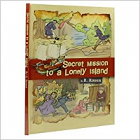 Secret Mission To A Lonely Island - (By R. Rosen)