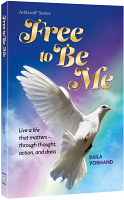 Free To Be Me By Baila Vorhand