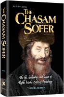 The Chasam Sofer By Rabbi Yisroel Besser