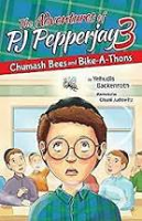 PJ Pepperjay Volume 3 {Chumash Bees and Bike-A-Thons}