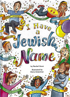 I Have A Jewish Name -Laminated [Hardcover] By Rochel Vorst