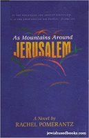 As Mountains Around Jerusalem by Rachel Pomerantz