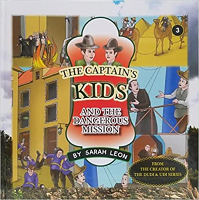 The Captain's Kids #3 - And The Dangerous Mission
