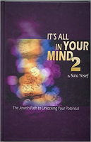 It's All In Your Mind Volume 2 by Rebbetzin Sara Yosef