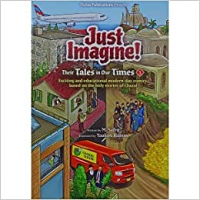Just Imagine! Their Tales in OurTimes