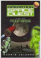 Operation Space Quest - Ep3 -  Moon Base