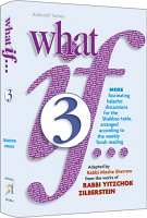 What If... Volume 3 By Rabbi Moshe Sherrow