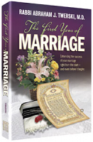 The First Year of Marriage By Rabbi Abraham J. Twerski