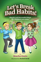 Let's Break Bad Habits- (Bracha Goetz)