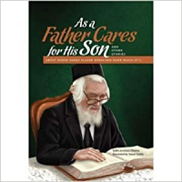 As a Father Cares for His Son: - Rav Shach - (Rabbi Avraham Ohayun)