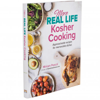 More Real Life Kosher Cooking by Miriam Pascal