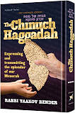 The Chinuch Haggadah by Rabbin Bender