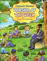 CHUMASH SHMOS PARSHA OF THE WEEK