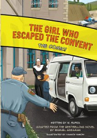 The Girl Who Escaped the Convent