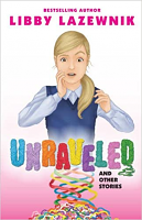 Unraveled and other Stories (Soft Cover)
