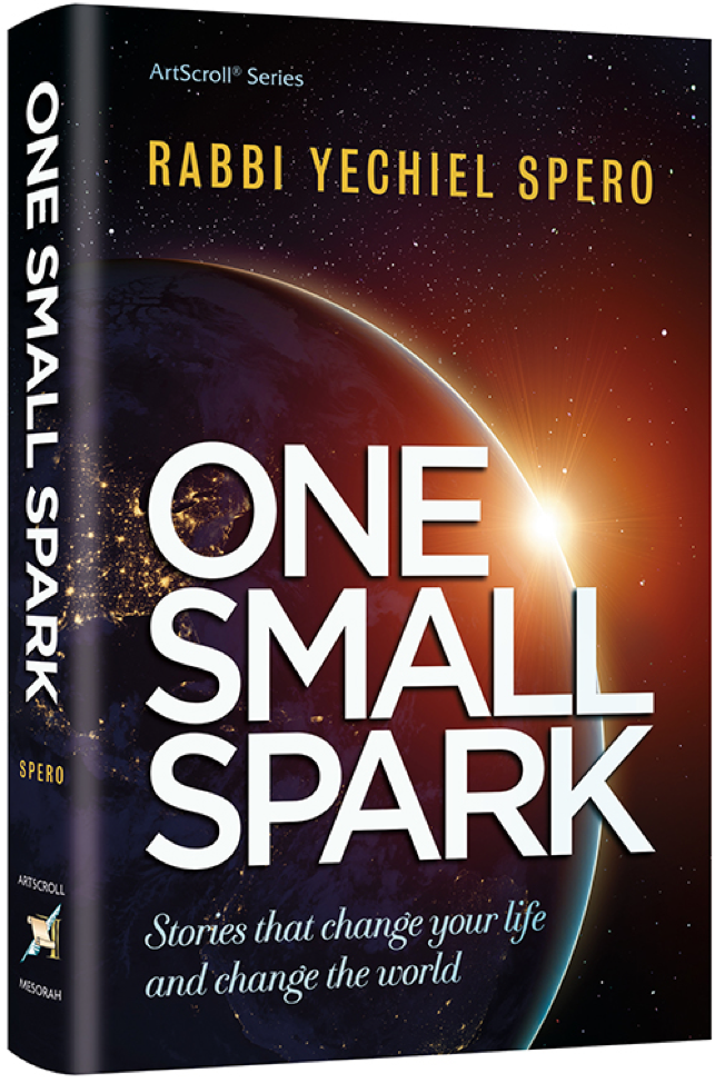 One Small Spark - Rabbi Yechiel Spero
