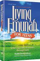 Living Emunah for Teens By Rabbi David Ashear