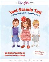 LITE GIRL #11 - YAEL STANDS TALL By Malky Weinstock